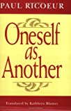 Oneself as Another (0226713296) by Paul Recoeur