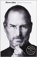Steve Jobs: la biografía [ Spagnolo ]