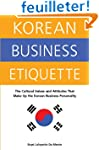Korean Business Etiquette: The Cultur...