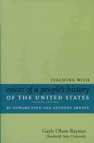 Teaching with Voices of a People's History of the United...