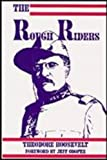 The Rough Riders (0879470674) by Theodore Roosevelt