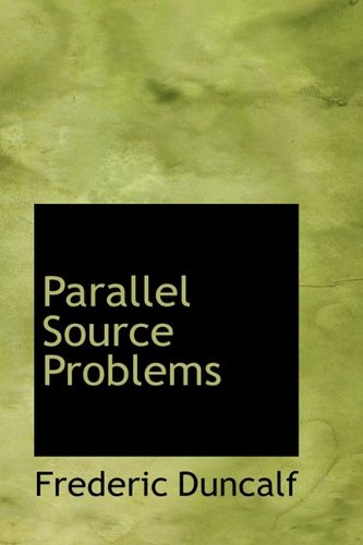 Parallel Source Problems
