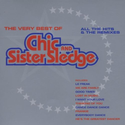 Sister Sledge - The Very Best of Chic and Sister Sledge - Zortam Music