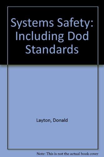 Systems Safety: Including Dod Standards