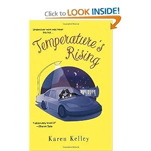 Temperature's Rising - Karen Kelley