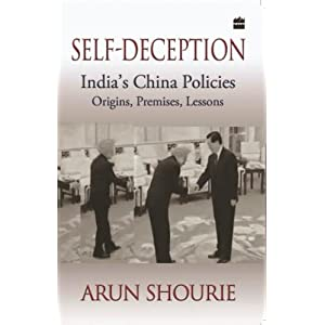 Self-Deception: India's China Policies Origins, Premises, Lessons