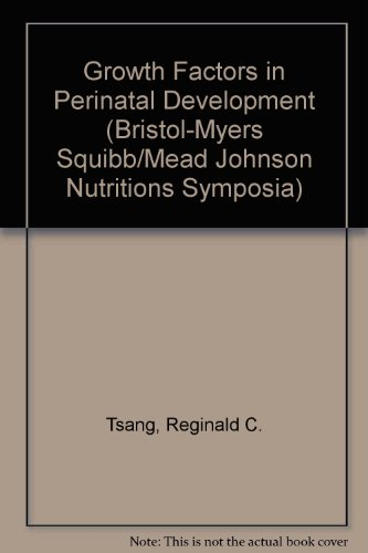 growth-factors-in-perinatal-development-bristol-myers-squibb-mead-johnson-nutritions-symposia