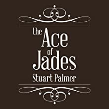 Ace of Jades Audiobook by Stuart Palmer Narrated by Emily Taplin Boyd