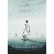 The Gracekeepers: A Novel (       UNABRIDGED) by Kirsty Logan Narrated by Katy Townsend