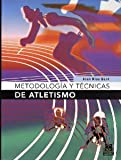 img - for Metodologias Y Tecnicas DEL Atletismo. El Precio Es En Dolares book / textbook / text book