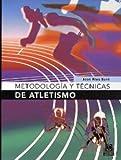 img - for Metodologias Y Tecnicas DEL Atletismo. El Precio Es En Dolares book / textbook / text book