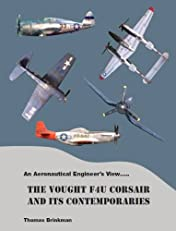 An Aeronautical Engineer's View.....The Vought F4U Corsair and its Contemporaries