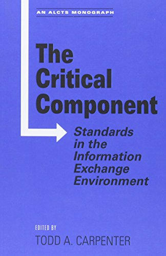The Critical Component: Standards in the Information Exchange Environment