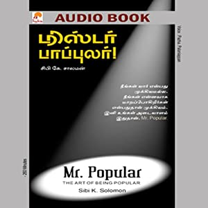 Mr. Popular: The Art of Being Popular | [Sibi K Solomon]