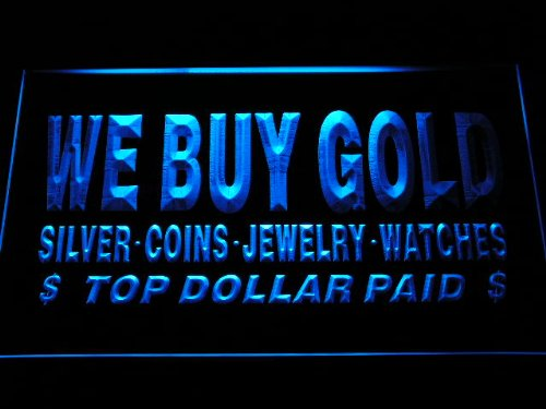 Adv Pro I1002-B We Buy Gold Silver Coins Jewelry Watches Top Dollar Paid Neon Light Sign