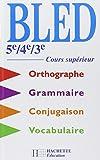 Cours d'orthographe, 5e, 4e, 3e,