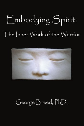 Embodying Spirit: The Inner Work of the Warrior