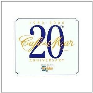 Cafe Del Mar - 20th Anniversary