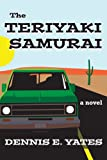 The Teriyaki Samurai (A tale of friendship and roadtrips across the United States)
