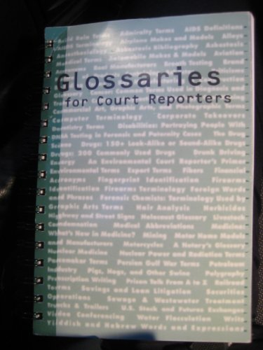 Glossaries for Court Reporters