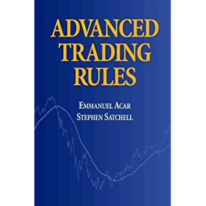 ADVANCED TRADING RULES Emmanual Acar, Stephen Satchell