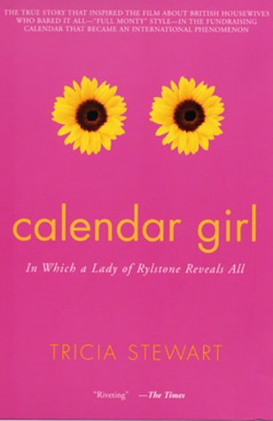 Image for Calendar Girl: In Which a Lady of Rylstone Reveals All
