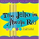 Jello Is Always Red - Songs of Gesner