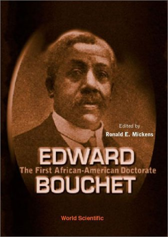 Edward Bouchet: The First African-American Doctorate
