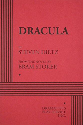 Dracula (Dietz), by Steven Dietz, Steven Dietz, Bram Stoker
