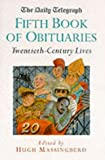 """Daily Telegraph"" Book of Obituaries: 20th Century Lives v.5 (Vol 5)"
