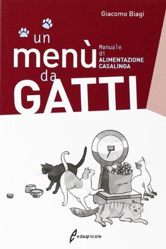 Un menù da gatti Manuale di alimentazione casalinga PDF