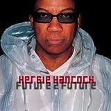 Future 2 Future ~ Herbie Hancock