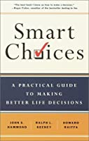 "Cover of ""Smart Choices: A Practical Guid..."
