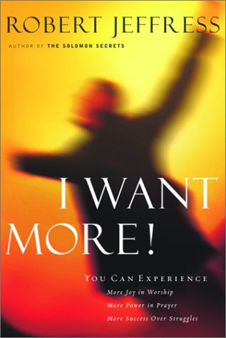 I Want More!, Robert Jeffress