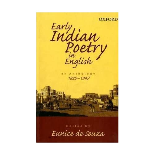 Early Indian Poetry in English: An Anthology: 1829-1947