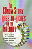 img - for The Cdnow Story: Rags to Riches on the Internet book / textbook / text book
