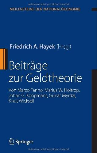 Beiträge zur Geldtheorie: von Marco Fanno, Marius W. Holtrop, Johan G. Koopmans, Gunar Myrdal, Knut Wicksell (Meilenste
