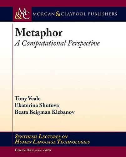 Metaphor: A Computational Perspective (Synthesis Lectures on Human Language Technologies)