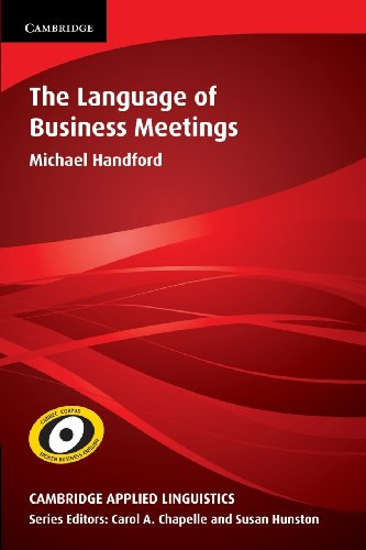 The Language Of Business Meetings (Cambridge Applied Linguistics)