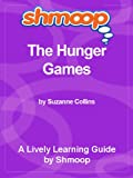 img - for Shmoop Learning Guide: The Hunger Games book / textbook / text book
