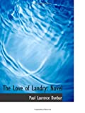 The Love of Landry: Novel
