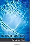 The Love of Landry: Novel