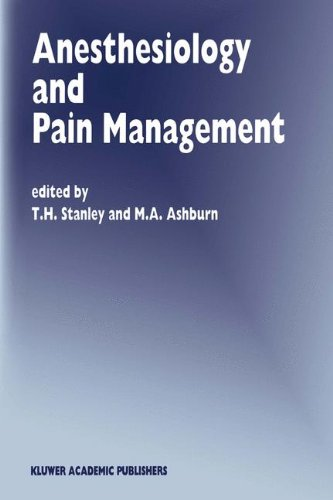 Anesthesiology And Pain Management (Developments In Critical Care Medicine And Anaesthesiology) (Volume 29)