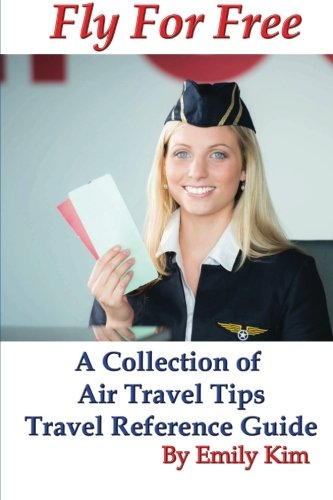 How To Buy Cheap Airline Tickets: Updated 2012 Airline Rule Changes (Volume 5)