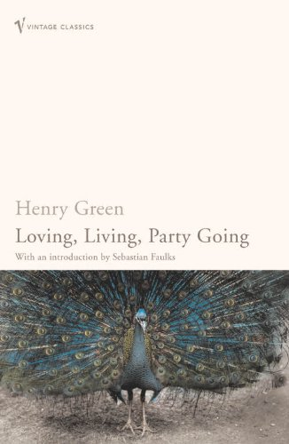 Loving, Living, Party Going: WITH Loving AND Party Going (Vintage Classics)