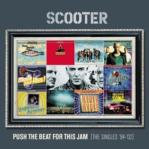 Scooter - Push The Beat For This Jam (Disk 1) - Zortam Music