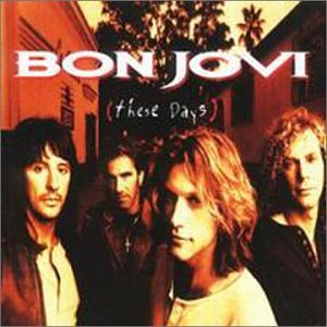 Bon Jovi - These Days (Bonus CD) - Zortam Music
