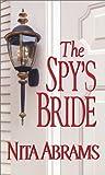 The Spy's Bride (Zebra Historical Romance)
