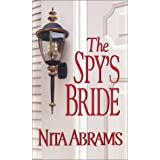 The Spy's Bride (Zebra Historical Romance) ~ Nita Abrams
