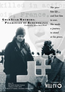 Gold Star Mothers: Pilgrimage of Remembrance